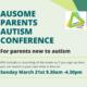 ausome parents autism conference online march 21st